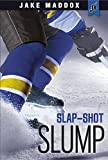 Slap-Shot Slump (Jake Maddox JV) by Jake Maddox (2015-02-01)