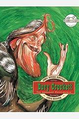 Davy Crockett (Rabbit Ears-A Classic Tale) Kindle Edition