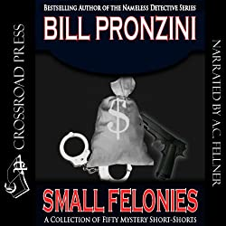 Small Felonies: Fifty Mystery Short Stories