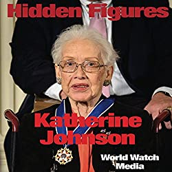 Hidden Figures: Katherine Johnson