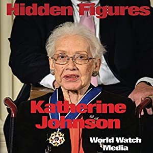 Hidden Figures: Katherine Johnson Audiobook