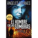 El hombre en las sombras: Una novela de suspense (Spanish Edition)