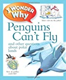 I Wonder Why Penguins Can't Fly, Pat Jacobs, 0753465183