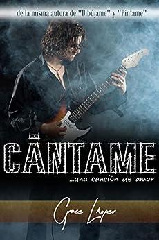Cántame... una canción de amor (Spanish Edition) by [Lloper, Grace]
