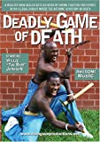 Deadly Game of Death -D