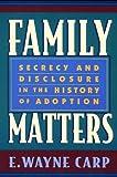 Family Matters, E. Wayne Carp, 0674796683