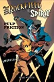 img - for [ Rocketeer / The Spirit: Pulp Friction Waid, Mark ( Author ) ] { Hardcover } 2014 book / textbook / text book