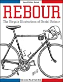 Rebour: The Bicycle Illustrations of Daniel Rebour