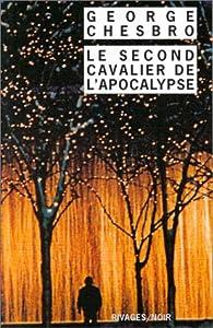 Le second cavalier de l'apocalypse par George C. Chesbro