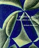 Arthur Dove, Melanie Kirschner, 0807614394