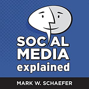 Social Media Explained Hörbuch