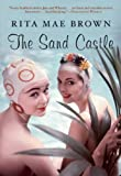 The Sand Castle, Rita Mae Brown, 0802144233