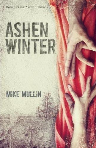 Ashen Winter (Ashfall Trilogy) [Mike Mullin] (Tapa Dura)