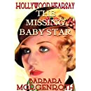 Hollywood Hearsay 1: The Missing Baby Star