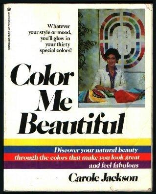 Color Me Beautiful by Carole Jackson (1981-03-12)