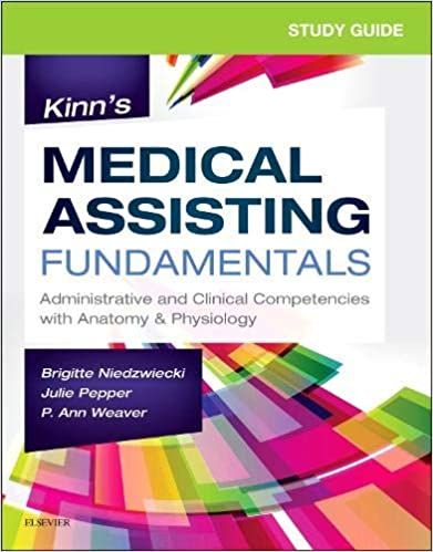 Study Guide For Kinn S Medical Assisting Fundamentals