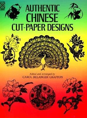 ([(Authentic Chinese Cut-Paper Designs )] [Author: Carol Belanger Grafton] [Oct-1989])