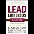 Lead Like Jesus Revisited