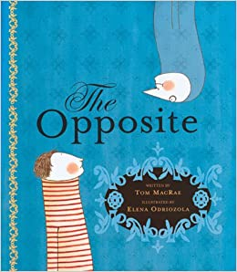 Opposite The Macrae Tom Odriozola Elena 9781561453719 Books