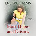 More Hopes and Dreams | Dee Williams