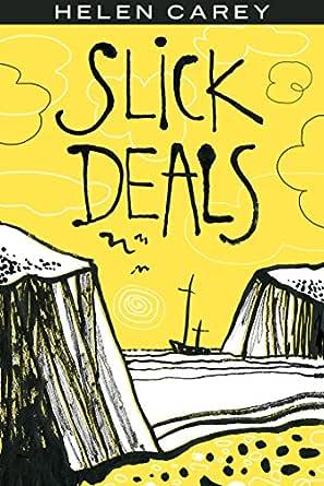Slick Deals Kindle Edition By Carey Helen Mystery Thriller Suspense Kindle Ebooks Amazon Com