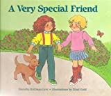 A Very Special Friend, Dorothy H. Levi, 0930323556