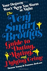 Your Degrees Won't Keep You Warm at Night: The Very Smart Brothas Guide to Dating, Mating, and Fighting Crime Paperback