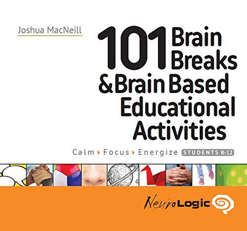 101 Brain Breaks & Educational Activities -