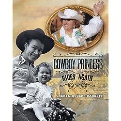 Cowboy Princess Rides Again