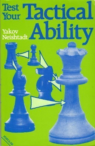 Test Your Tactical Ability (Batsford Chess Book)