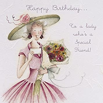 Ladies Happy Birthday Card To A Lady Whos A Special Friend