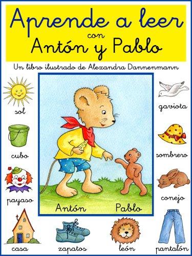 Aprende a leer con Antón y Pablo - Un libro infantil con pictogramas y tipografía escolar