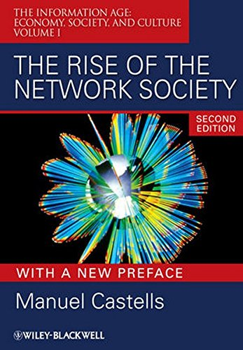 The Rise of the Network Society: The Information Age: Economy, Society, and Culture Volume I [Manuel Castells] (Tapa Blanda)