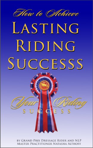 How To Achieve Lasting Riding Success