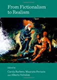 From Fictionalism to Realism, Carola Barbero, 1443842206
