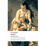 Medea and Other Plays (Oxford World's Classics)