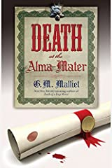 Death at the Alma Mater (A St. Just Mystery Book 3) Kindle Edition