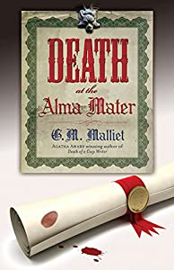Death at the Alma Mater (A St. Just Mystery)