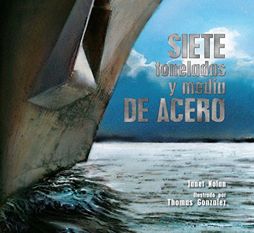 Siete toneladas y media de acero (Spanish Edition) ()
