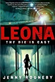 Image of Leona: The Die Is Cast