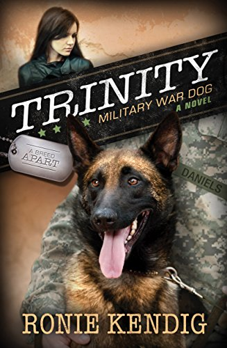 Trinity: Military War Dog (A Breed Apart Book 1)