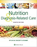 Nutrition and Diagnosis-Related Care 8th Edition