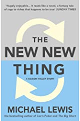 The New New Thing: A Silicon Valley Story Kindle Edition