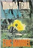 Munda Trail, Eric M. Hammel, 0517569728