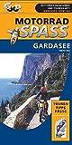 Motorradspaß Trentino / Gardasee: Motorrad-Reiseführer und Tourenkarte (Motorradspass)