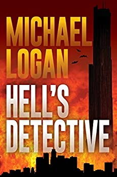 Hell's Detective: A Mystery by [Logan, Michael]