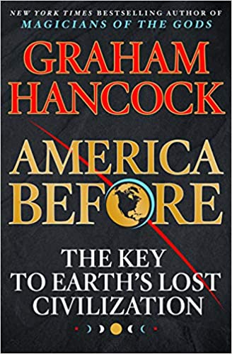 The Key to Earth's Lost Civilization - Graham Hancock