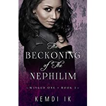 The Beckoning of The Nephilim (Winged One Book 3)