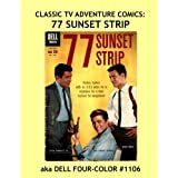 Klassisch TV Adventure Comics: 77 Sunset Strip: Great Comics from the Golden Age of TV --- All Stories -- No Ads