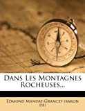 img - for Dans Les Montagnes Rocheuses... (French Edition) book / textbook / text book
